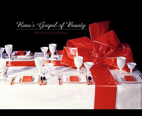 Rena's Gospel of Beauty
