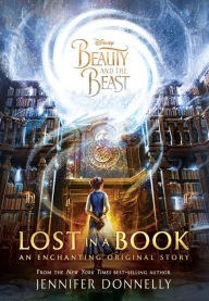 Beauty and the Beast Lost in a book by Jennifer Donnelly.jpg
