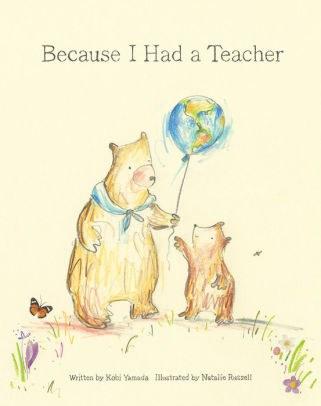 Because I Had a Teacher.jpg