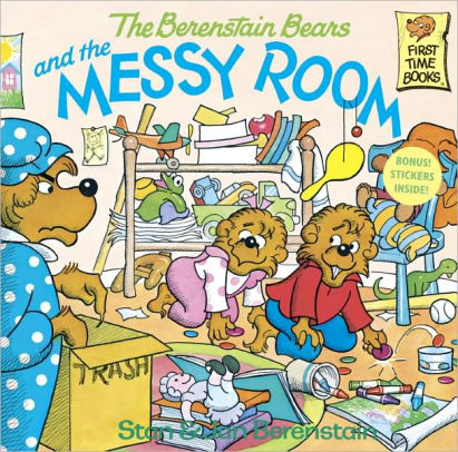 Berenstain Bears and the Messy Room by Stan Berenstain.jpg