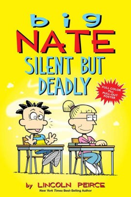 Big Nate Silent But Deadly by Lincoln Peirce.jpg