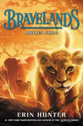 Broken Pride (Bravelands Series #1).jpg