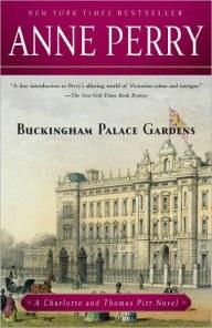Buckingham Palace Gardens (Thomas and Charlotte Pitt Series #25).jpg