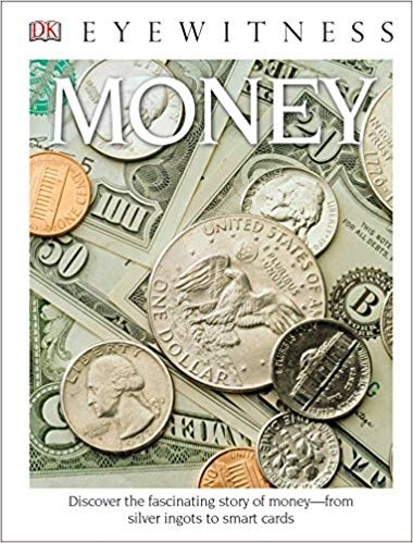 DK Eyewitness Books Money Discover the Fascinating Story of Money.jpg