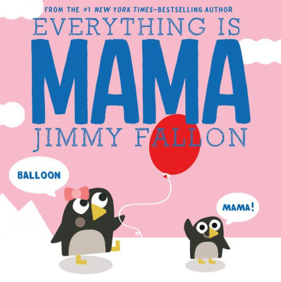 Everything Is Mama.jpg