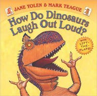 How do Dinosaurs Laugh Out Loud by Jane Yolen.jpg