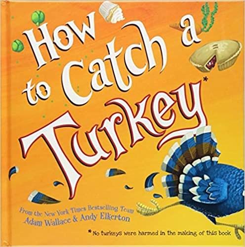 How to Catch a Turkey.jpg