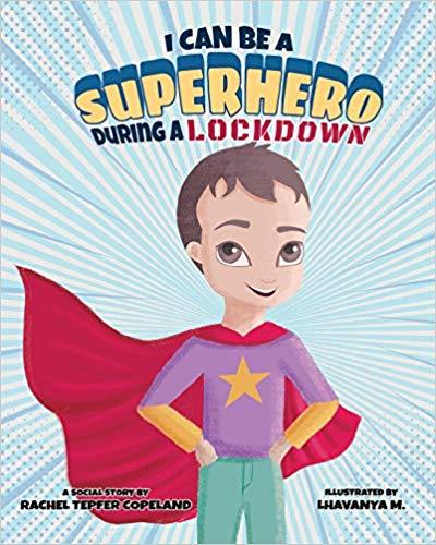 I Can Be A Superhero During A Lockdown.jpg