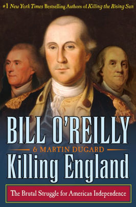 Killing England The Brutal Struggle for American Independence.jpg