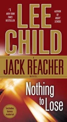 Nothing to Lose (Jack Reacher Series #12).jpg