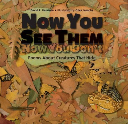 Now You See Them, Now You Don't Poems About Creatures that Hide.jpg