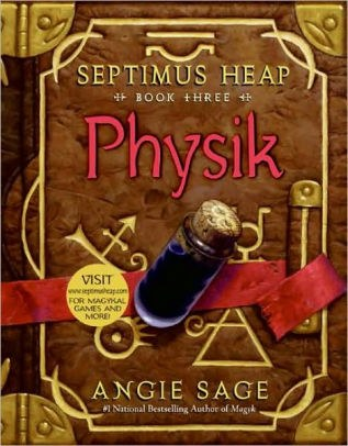 Physik (Septimus Heap Series #3).jpg