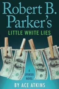 Robert b parker's little white lies.jpg