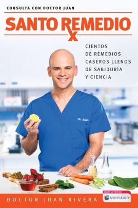 Santo remedio  Doctor Juan's Top 100 Home Remedies.jpg