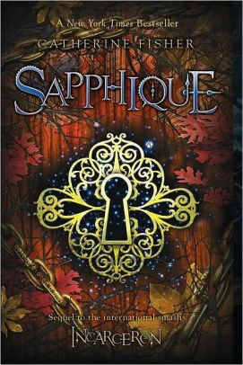 Sapphique (Incarceron Series #2).jpg
