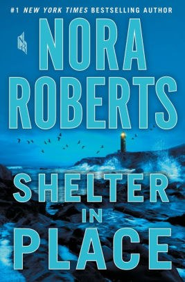 Shelter in Place by Nora Roberts.jpg