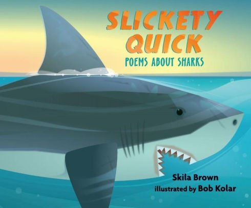 Slickety Quick Poems about Sharks.jpg