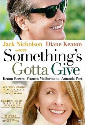 Something's Gotta Give.jpg