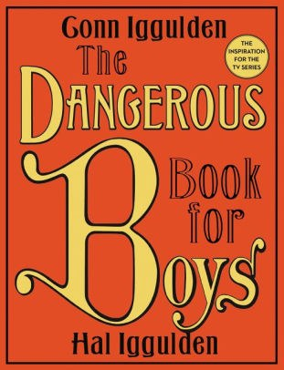 The Dangerous Book for Boys by Conn Iggulden.jpg