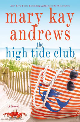 The High Tide Club by Mary Kay Andrews.jpg