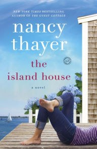 The Island House by Nancy Thayer.jpg