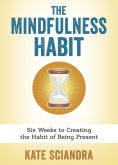The Mindfulness Habit.jpg