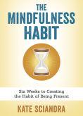 The Mindfulness Habit.jpg