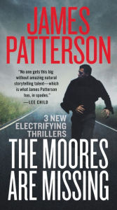 The Moores are Missing by James Patterson.jpg