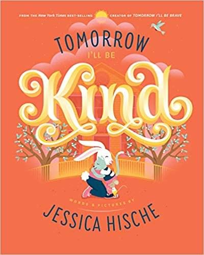 Tomorrow I'll Be Kind.jpg