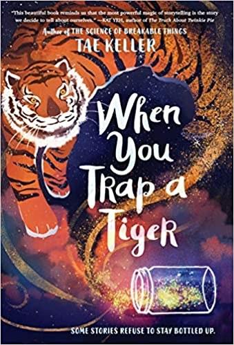 When You Trap a Tiger.jpg