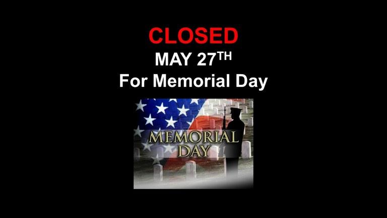 Closed for Memorial Day 2019.jpg