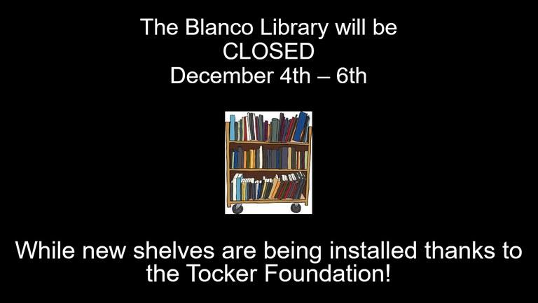 Library Closed for Bookshelves 11-30-17.jpg